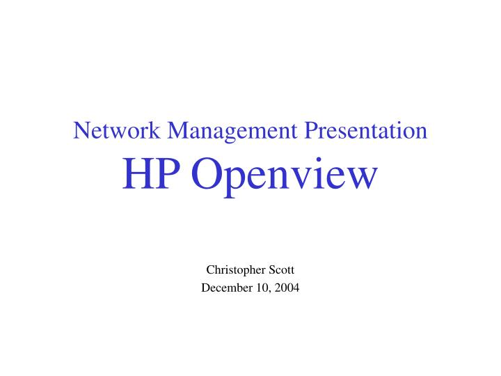 network management presentation hp openview n.