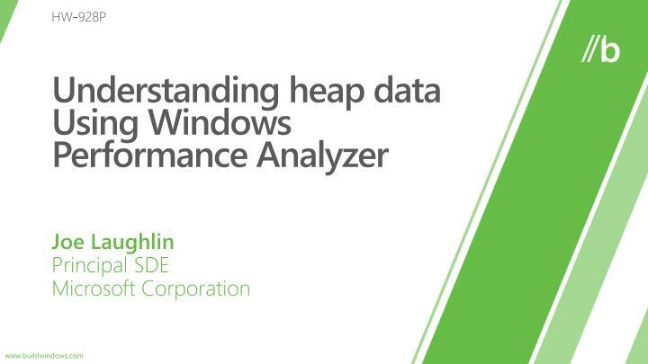 understanding heap data using windows performance analyzer n.