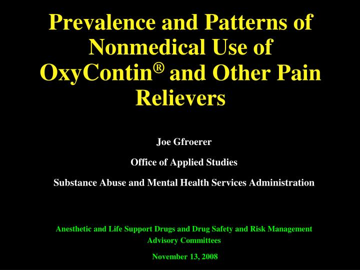 prevalence and patterns of nonmedical use of oxycontin and other pain relievers n.