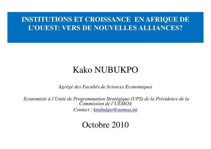 institutions et croissance en afrique de l ouest vers de nouvelles alliances n.