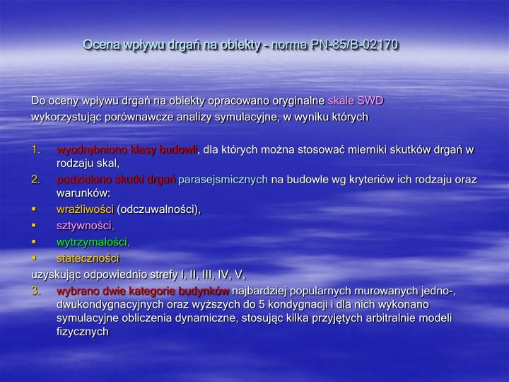 Ocena wp ywu drga na obiekty norma pn 85 b 02170