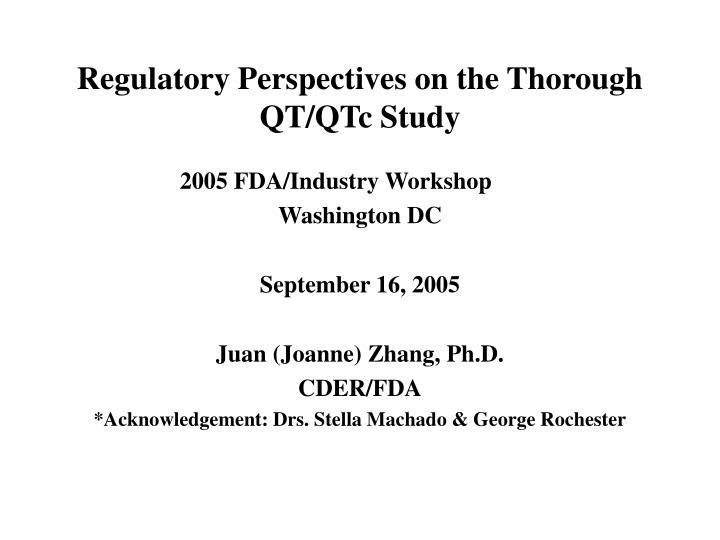regulatory perspectives on the thorough qt qtc study n.