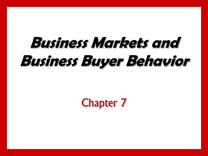 business markets and business buyer behavior n.