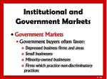 institutional and government markets4