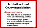 institutional and government markets5