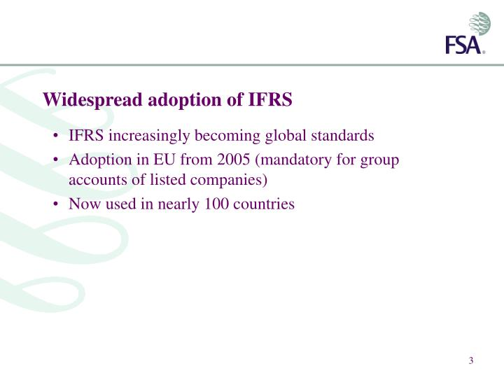 advantages of ifrs adoption Ifrs provides several opportunities upon adoption of ifrs the election element itself may have advantages as well if management is of the opinion that fair value of an item or class of pp&e may be lower than the carrying amount, it may elect to not use the option to fair value.