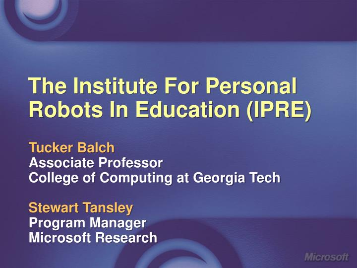 the institute for personal robots in education ipre n.