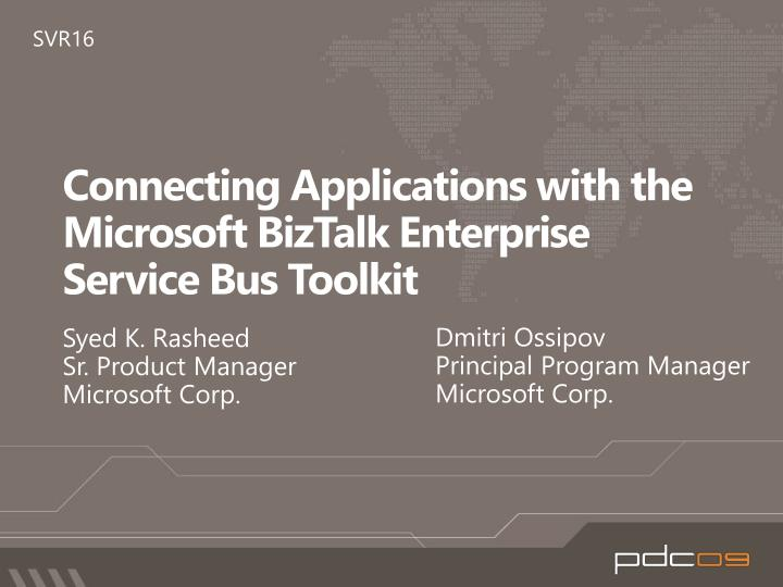 connecting applications with the microsoft biztalk enterprise service bus toolkit n.