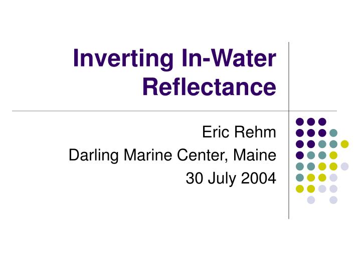 inverting in water reflectance n.