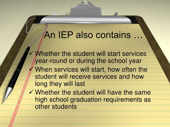 An IEP also contains …