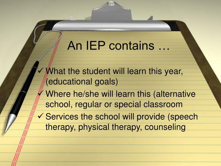 An IEP contains …