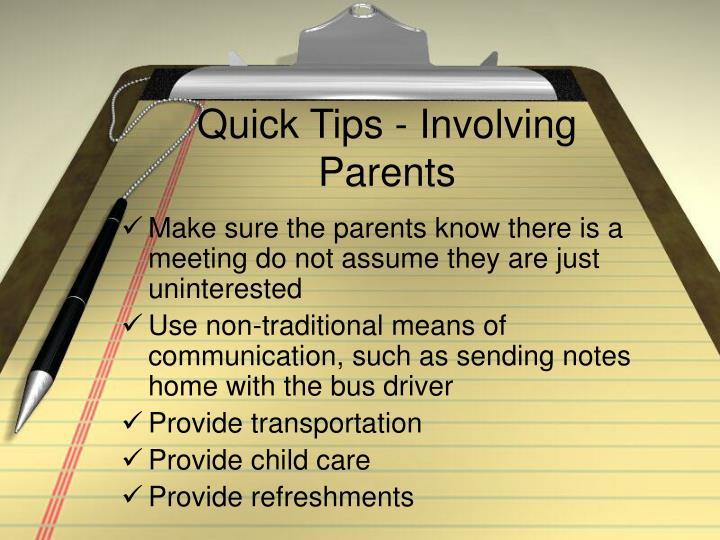Quick Tips - Involving Parents