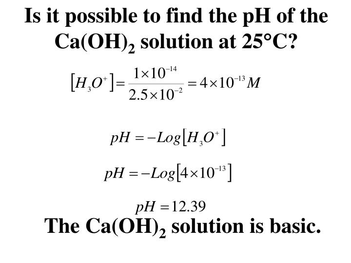 Is it possible to find the pH of the