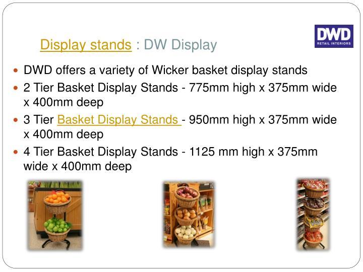 Display stands dw display