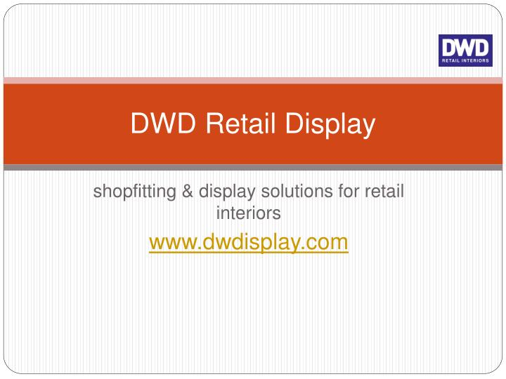 dwd retail display n.