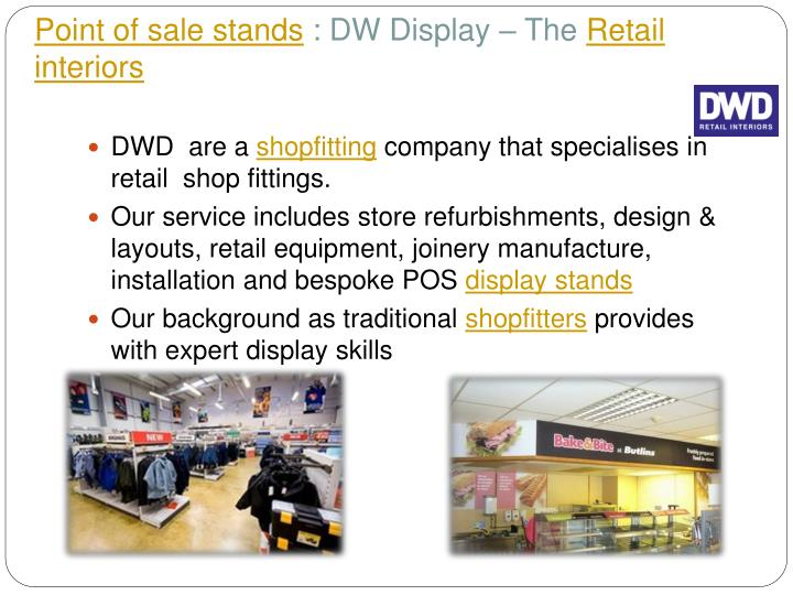Point of sale stands dw display the retail interiors