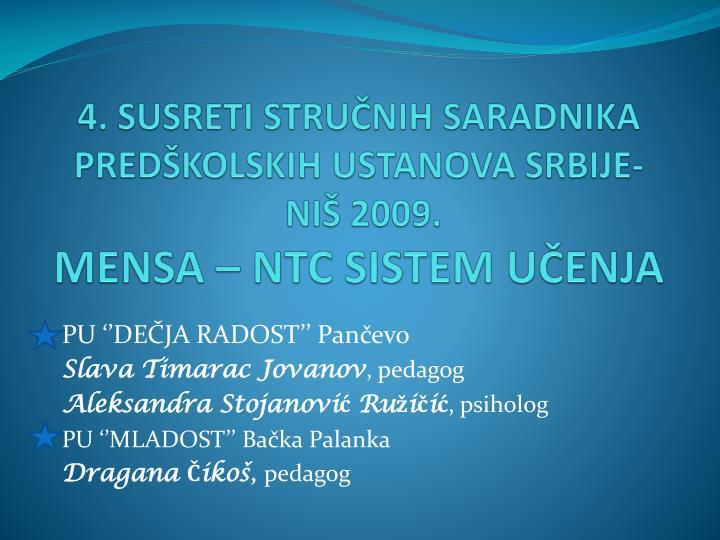 4 susreti stru nih saradnika pred kolskih ustanova srbije ni 2009 mensa ntc sistem u enja n.