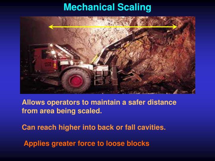 Mechanical Scaling