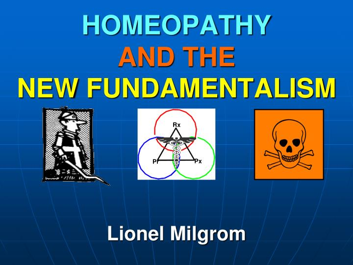 homeopathy and the new fundamentalism n.
