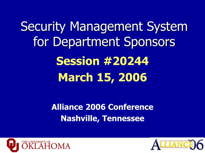 security management system for department sponsors n.