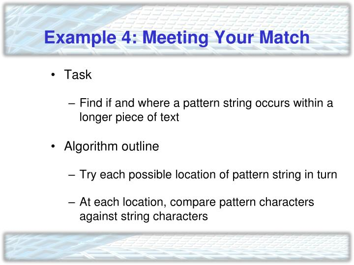Example 4: Meeting Your Match