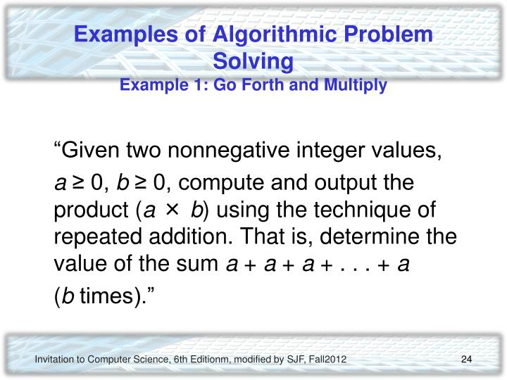 Examples of Algorithmic Problem Solving