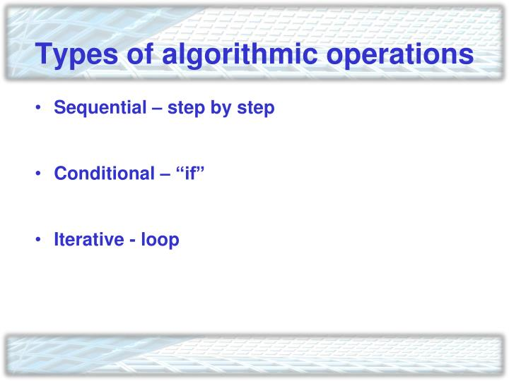 Types of algorithmic operations