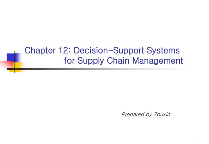 chapter 12 decision support systems for supply chain management n.