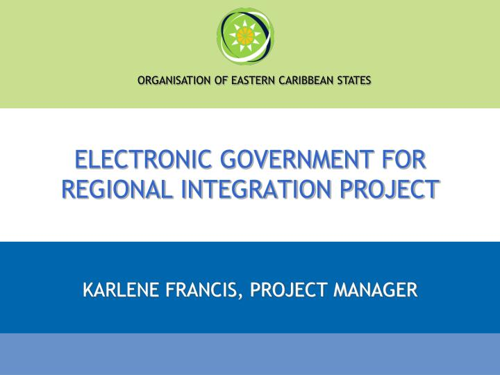 electronic government for regional integration project n.