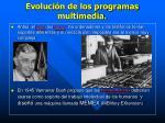 evoluci n de los programas multimedia