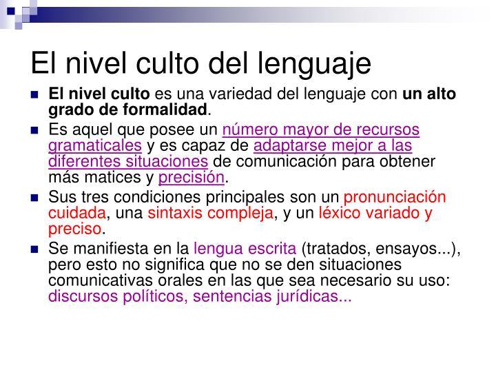 el nivel culto del lenguaje n.