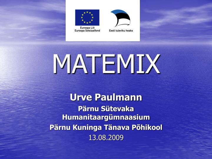 matemix n.