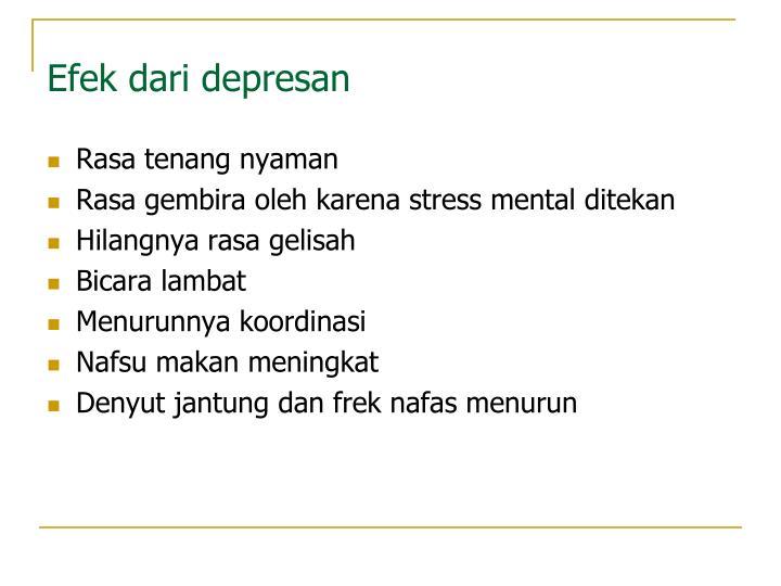 Efek dari depresan