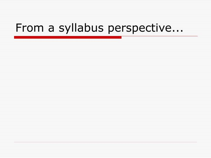 From a syllabus perspective...