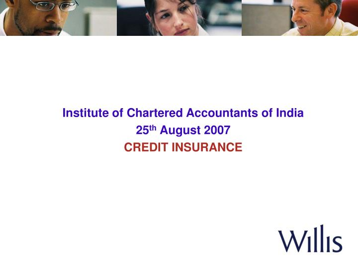 institute of chartered accountants of india 25 th august 2007 credit insurance n.