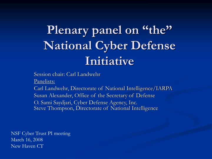 plenary panel on the national cyber defense initiative n.
