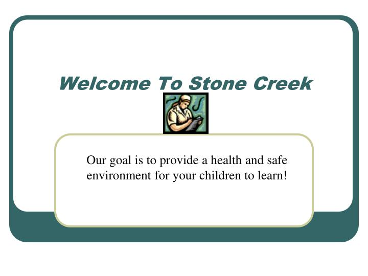 welcome to stone creek n.