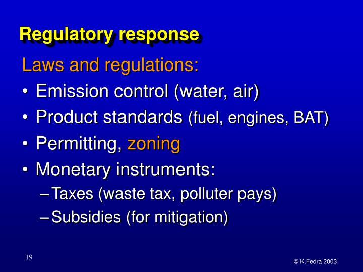 Regulatory response