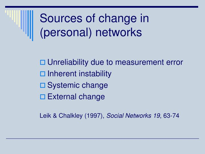 Sources of change in (personal) networks