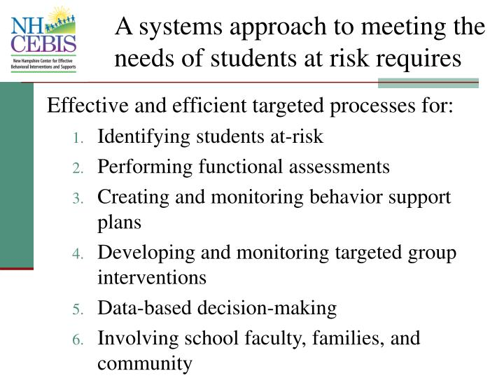 A systems approach to meeting the needs of students at risk requires