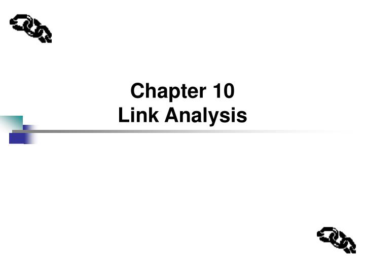 chapter 10 link analysis n.