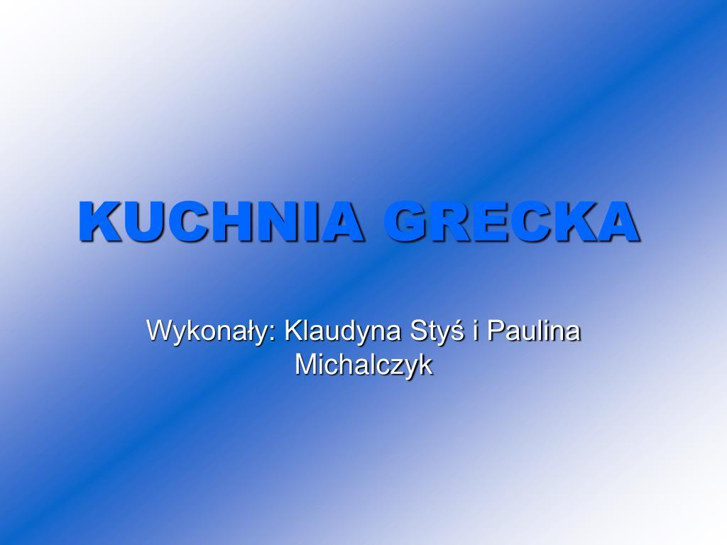 Ppt Kuchnia Grecka Powerpoint Presentation Free Download Id 1298438