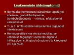 leukeemiate lds mptomid