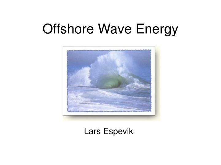 offshore wave energy n.