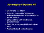 advantages of dynamic hit
