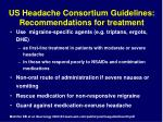 us headache consortium guidelines recommendations for treatment