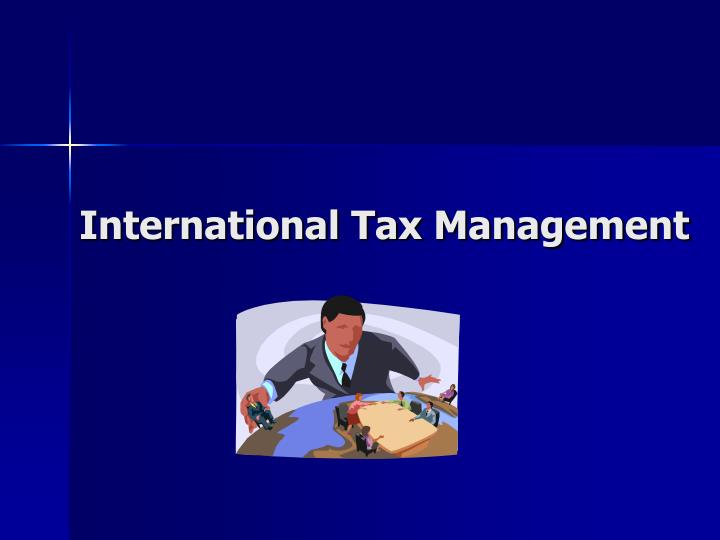 International Tax Management
