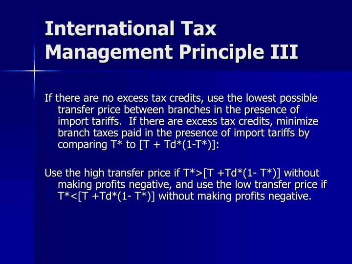 International Tax Management Principle III