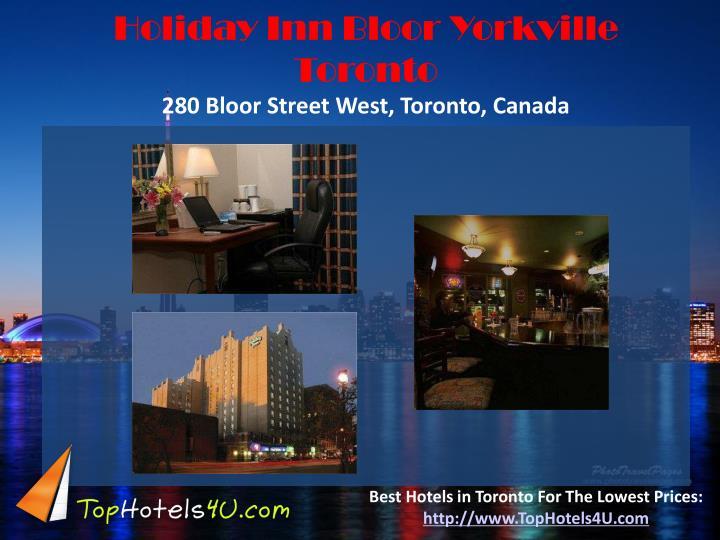 Holiday Inn Bloor Yorkville Toronto