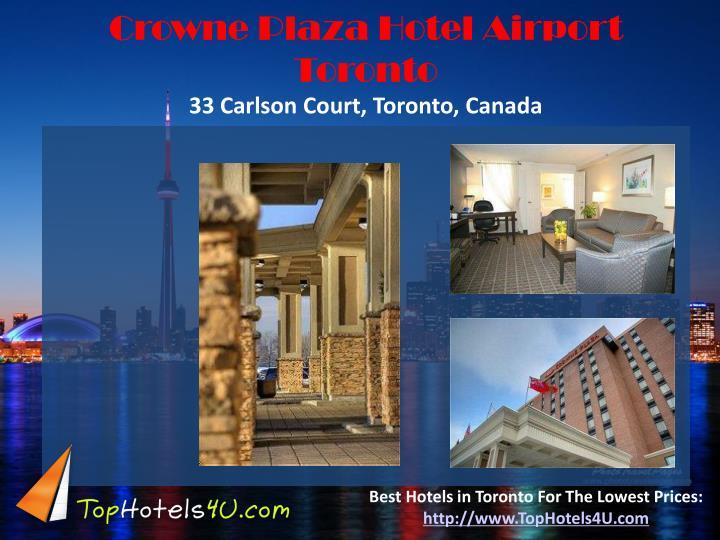 Crowne Plaza Hotel Airport Toronto